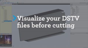 Visualize DSTV files before it's cut